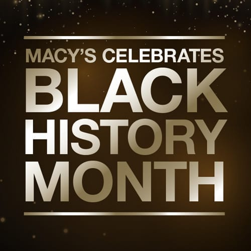 Macy's Celebrates Black Trailblazers In The Community- Wednesday February 28th