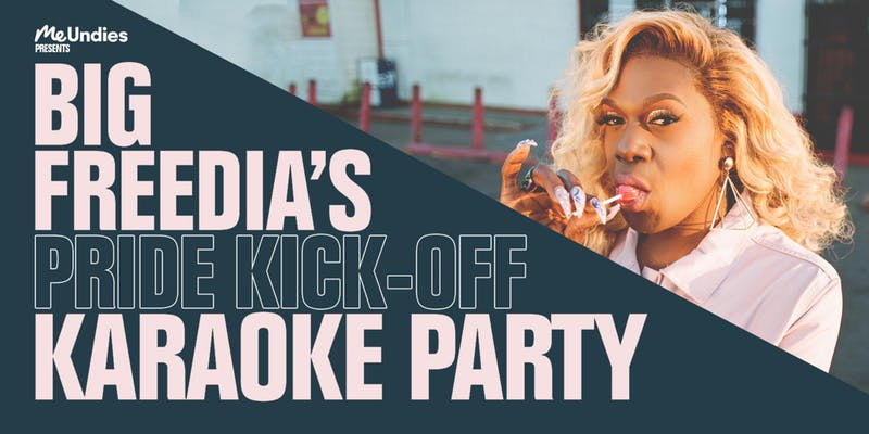 Big Freedia's Pride Kick-Off Karaoke Party- Friday June 22nd