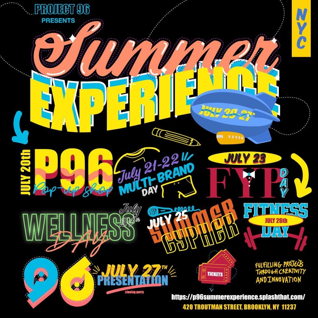 Project 96 Summer Experience 2018- July 20th- July 27th
