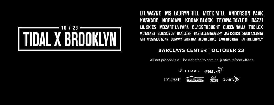 @TIDAL X: Brooklyn- Tuesday October 23rd