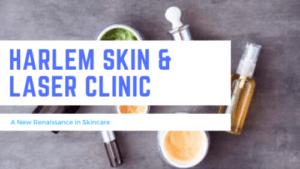 Harlem Skin & Laser Clinic: A New Renaissance in Skincare